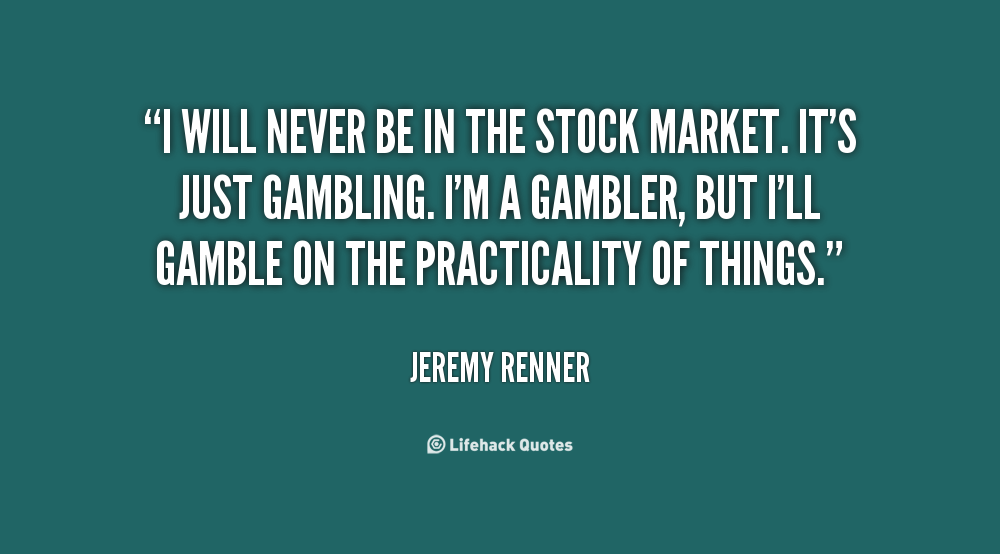 who gambles in the stock market