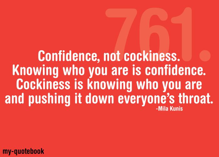 Cockiness Vs Confidence Quotes. QuotesGram