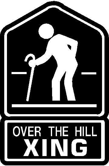 Over The Hill Funny Quotes Quotesgram
