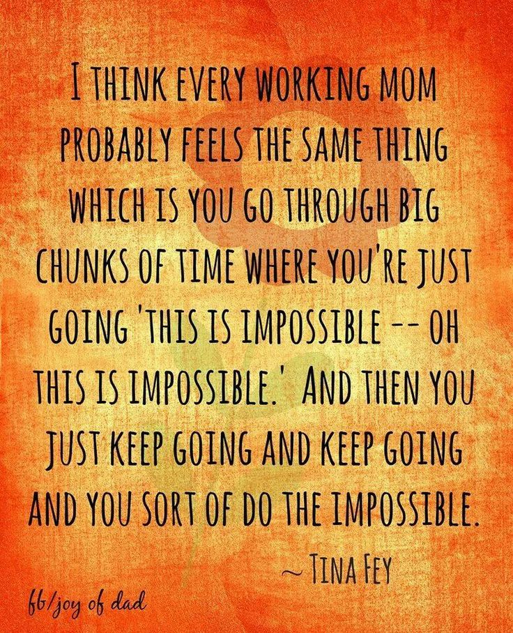 Inspirational Quotes For Working Moms. QuotesGram