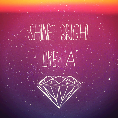 dimond lighting lyrics shine bright quotes quotesgram 10208