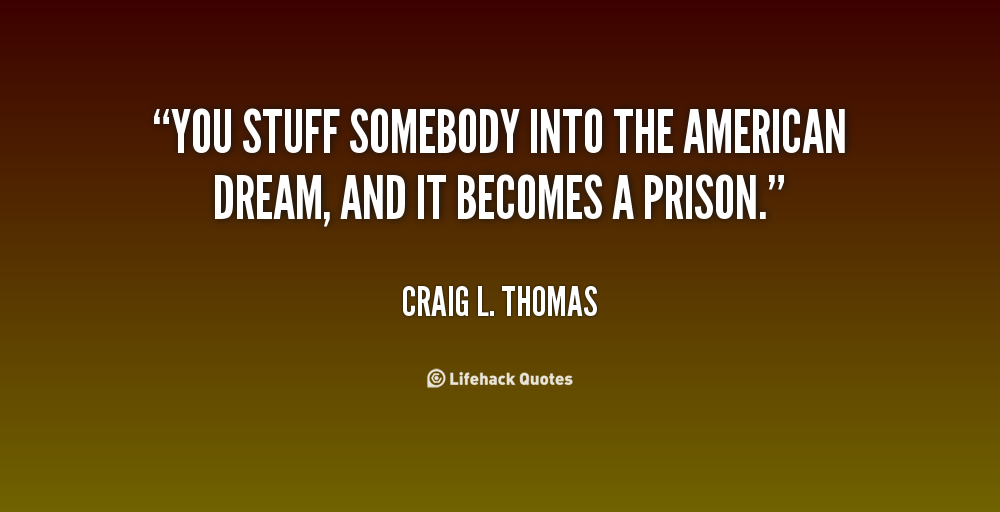 the american dream is it a Martin luther king jr never lost faith in the american dream, said andrew young, a former us ambassador to the united nations who was a king ally in the civil rights movement.