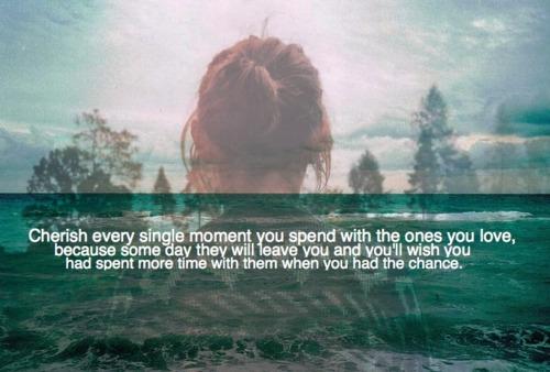 Cherish Every Day Quotes. QuotesGram