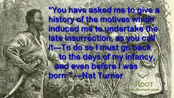 Nat Turner Quotes Slavery Quotesgram