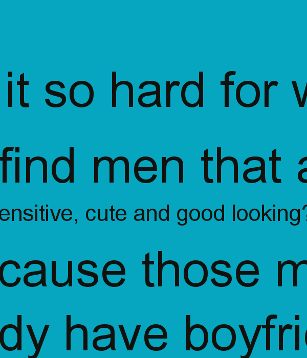 Good Men Quotes And Sayings: Why Men Are So Sensitive Quotes. QuotesGram