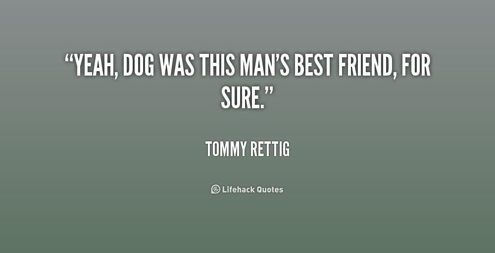 Dog As Mans Best Friend