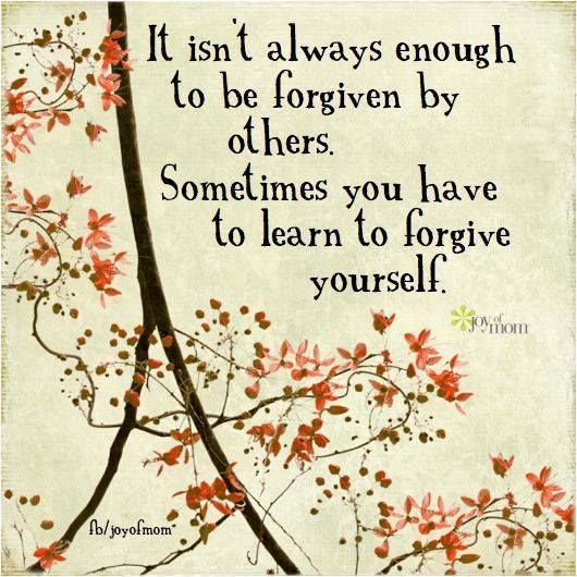 Always Forgive Quotes: Forgive Yourself Quotes. QuotesGram