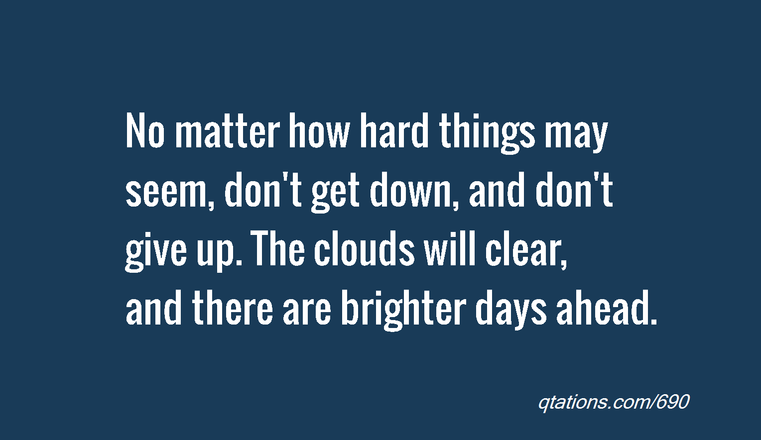 Quotes About Better Days Quotesgram: Brighter Days Ahead Quotes. QuotesGram
