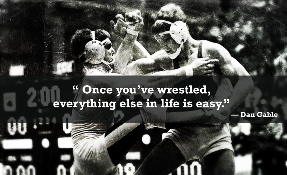 Dan Gable Wrestling Quotes Motivational
