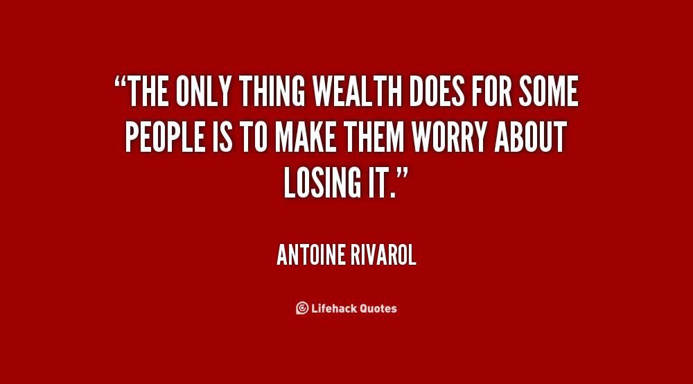 Wealth Quotes  Quotesgram