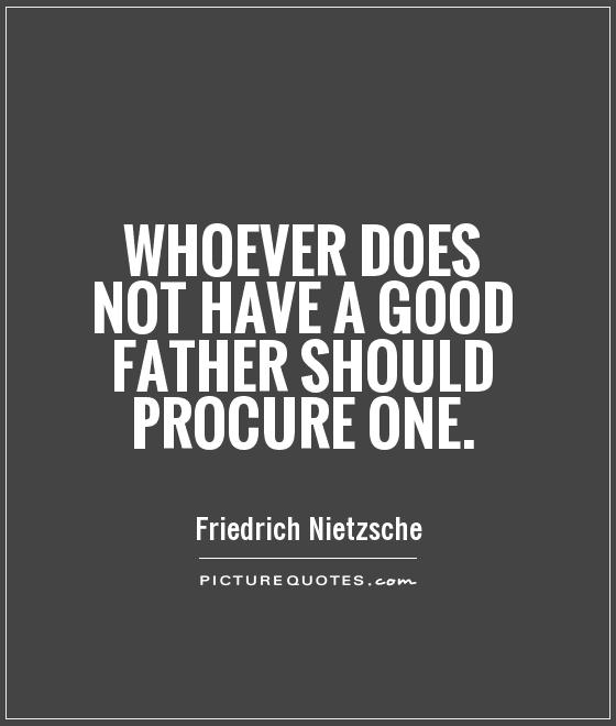 A Dad Quote: Not A Good Father Quotes. QuotesGram
