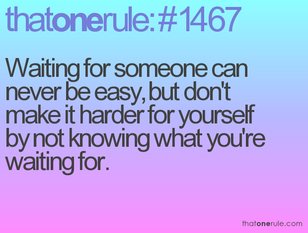 Quotes About Waiting For Someone You Love: Quotes About Love And Waiting For Someone. QuotesGram