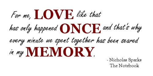 The Notebook Nicholas Sparks Quotes. QuotesGram