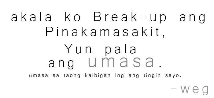 Break Up Quotes Tagalog. QuotesGram  Break Up Quotes...