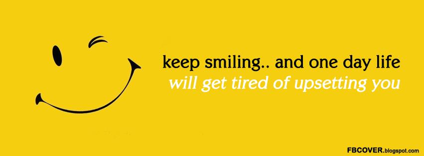 Keep Smiling Images For Facebook Keep Smiling Qu...