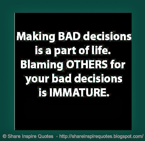 Quotes About Constantly Making Bad Decisions. QuotesGram