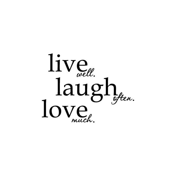 Live Well Love Quotes. QuotesGram