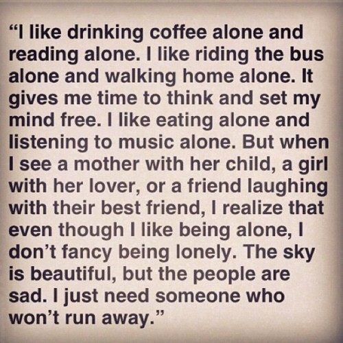Image Result For Sad Quotes About Being Alone Quotes About Freedom Life