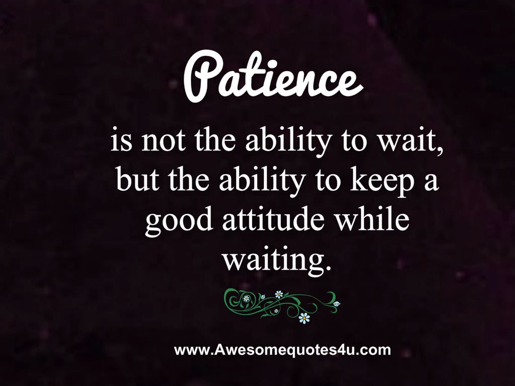 Patience sms quotes