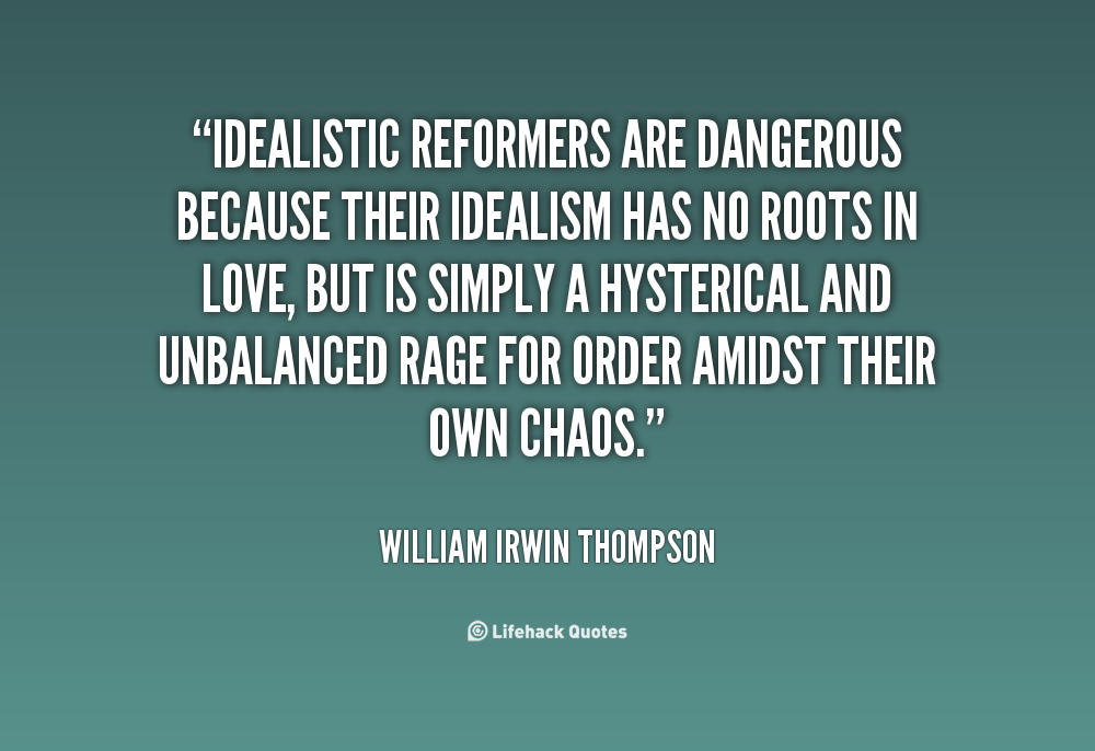 pragmatism vs idealism a man essay