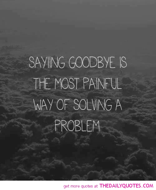 quotes about saying goodbye quotesgram