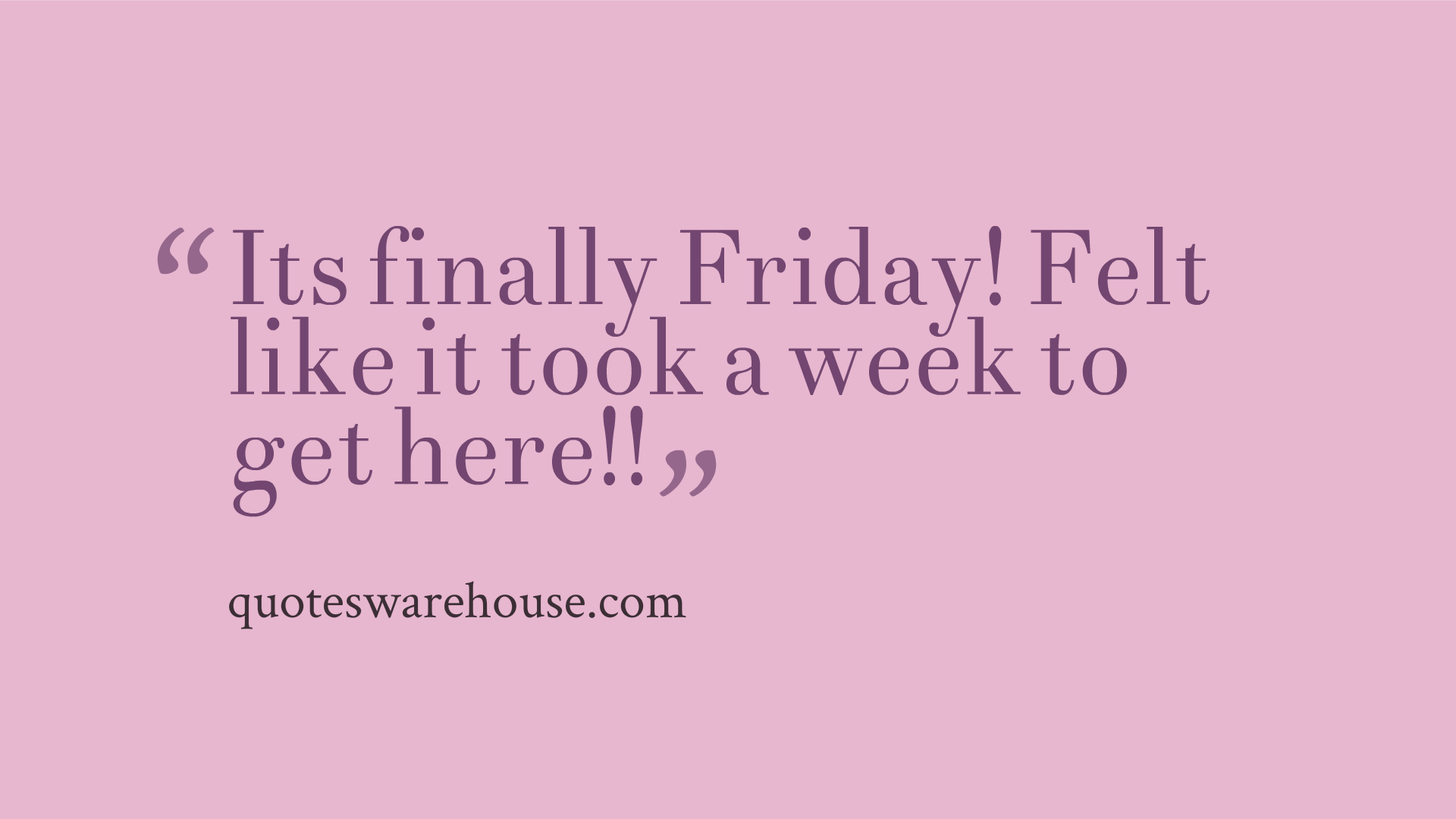 Finally Friday Quotes Quotesgram