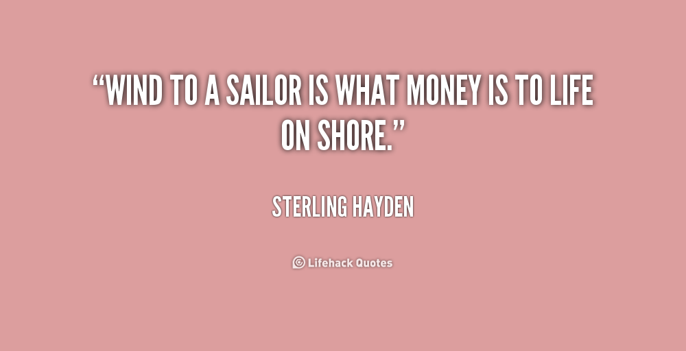 Funny Sailing Quotes And Sayings Quotesgram: Sailors Quotes. QuotesGram