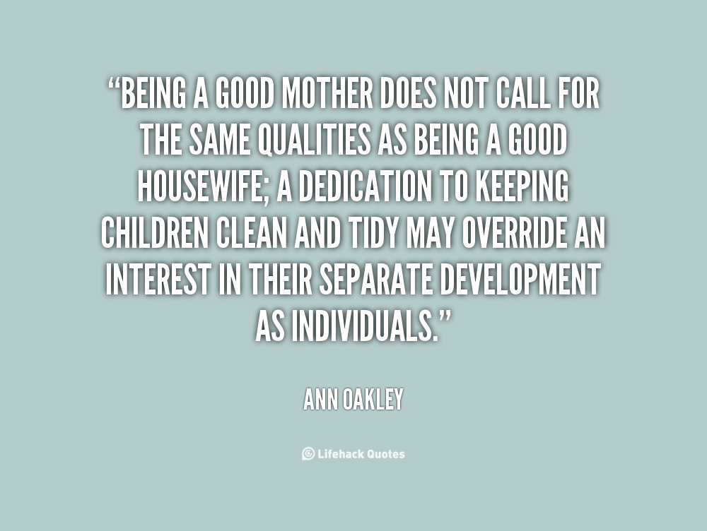 Being A Good Mother Quotes. QuotesGram
