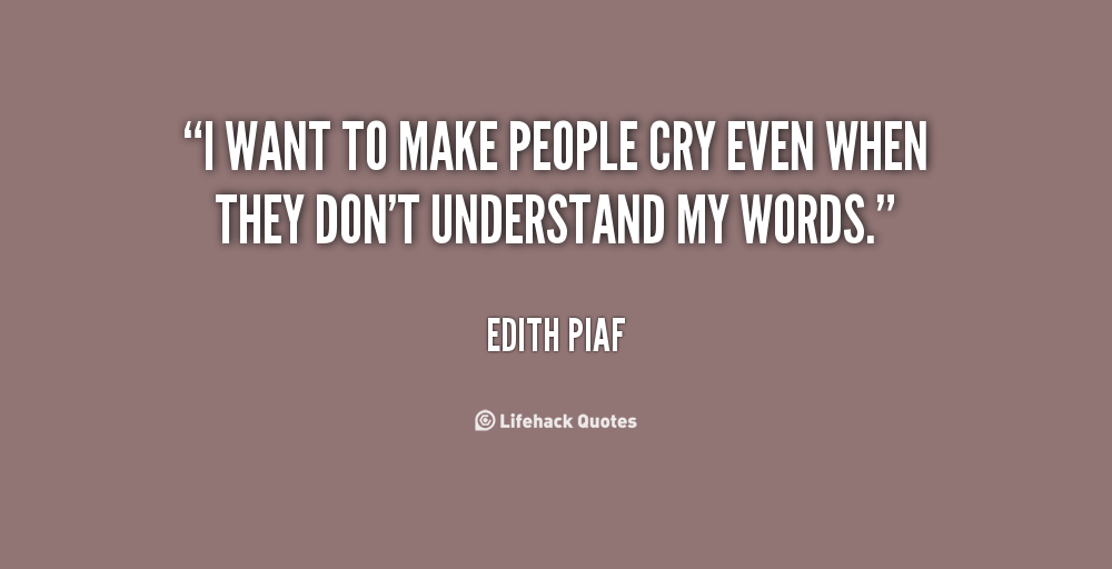 Quotes About Wanting To Cry Quotes That Mak...