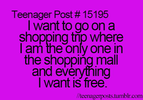Every young teenager wants