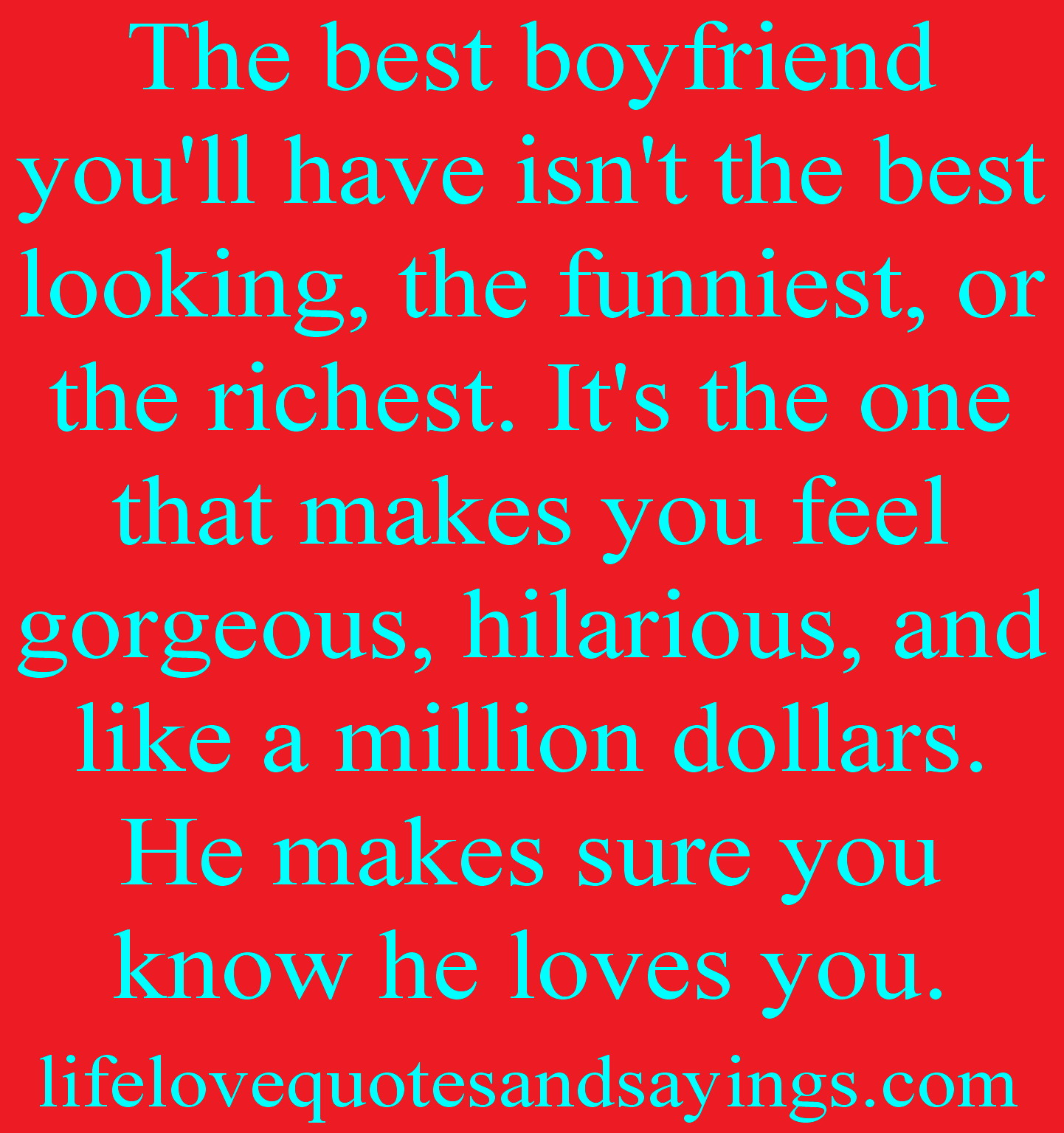 Love Quotes For The Best Boyfriend