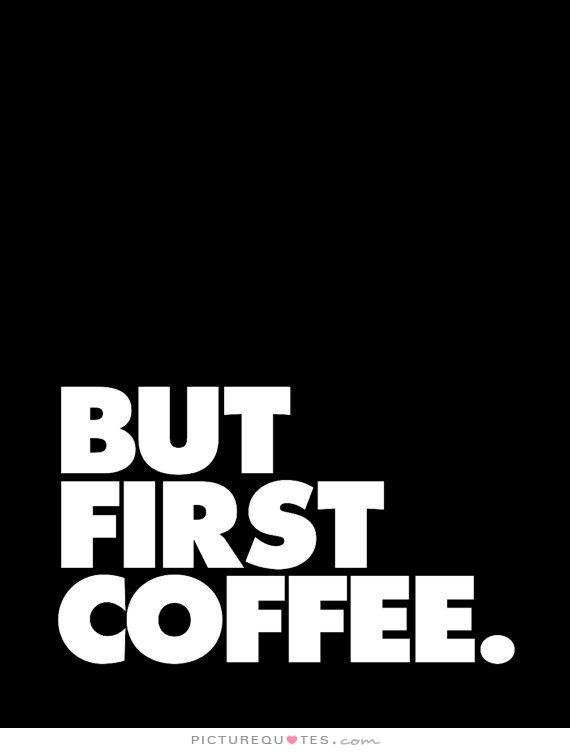 coffee quotes and sayings quotesgram