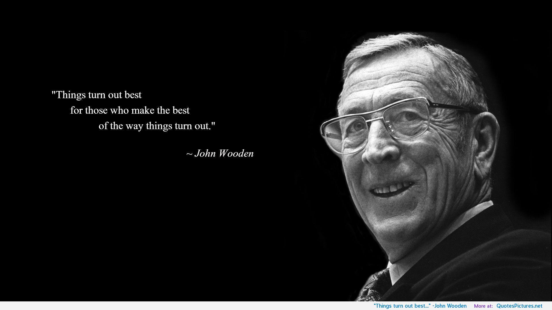 John Wooden Quotes On Success Quotesgram