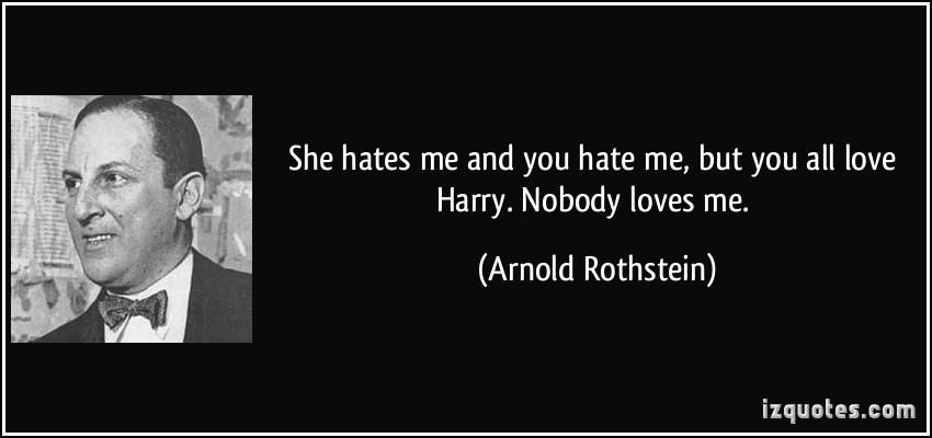 Everybody Hates Me Quotes