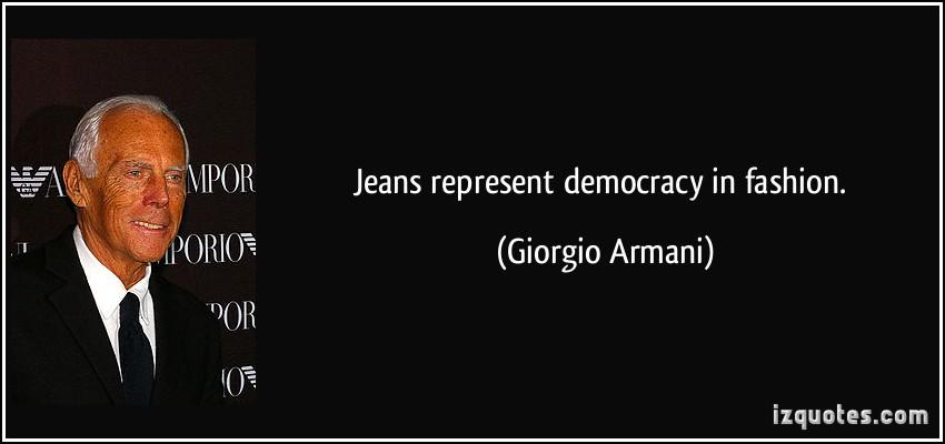 Denim Day Quotes: Giorgio Armani Quotes. QuotesGram