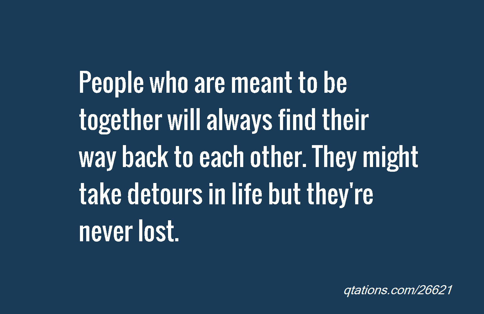 Meant To Be Together Quotes. QuotesGram