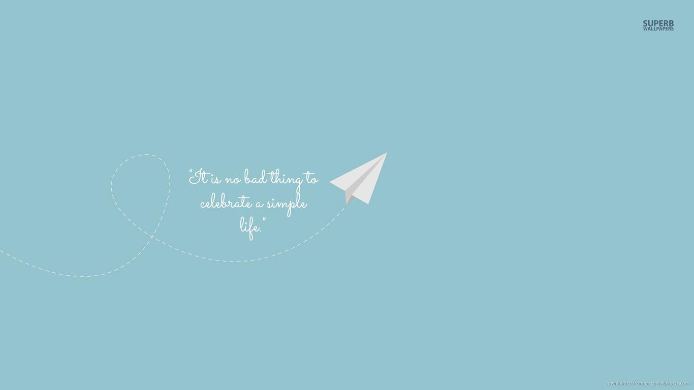 Celebrate death quotes quotesgram for Simplistic lifestyle