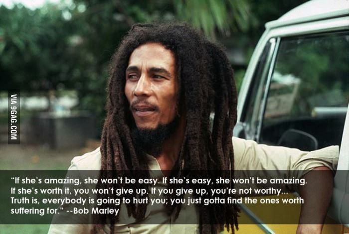 Love Quotes Bob Marley If She S Worth It. QuotesGram