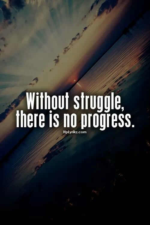 Quotes On Courage And Strength Without Struggle Quote...
