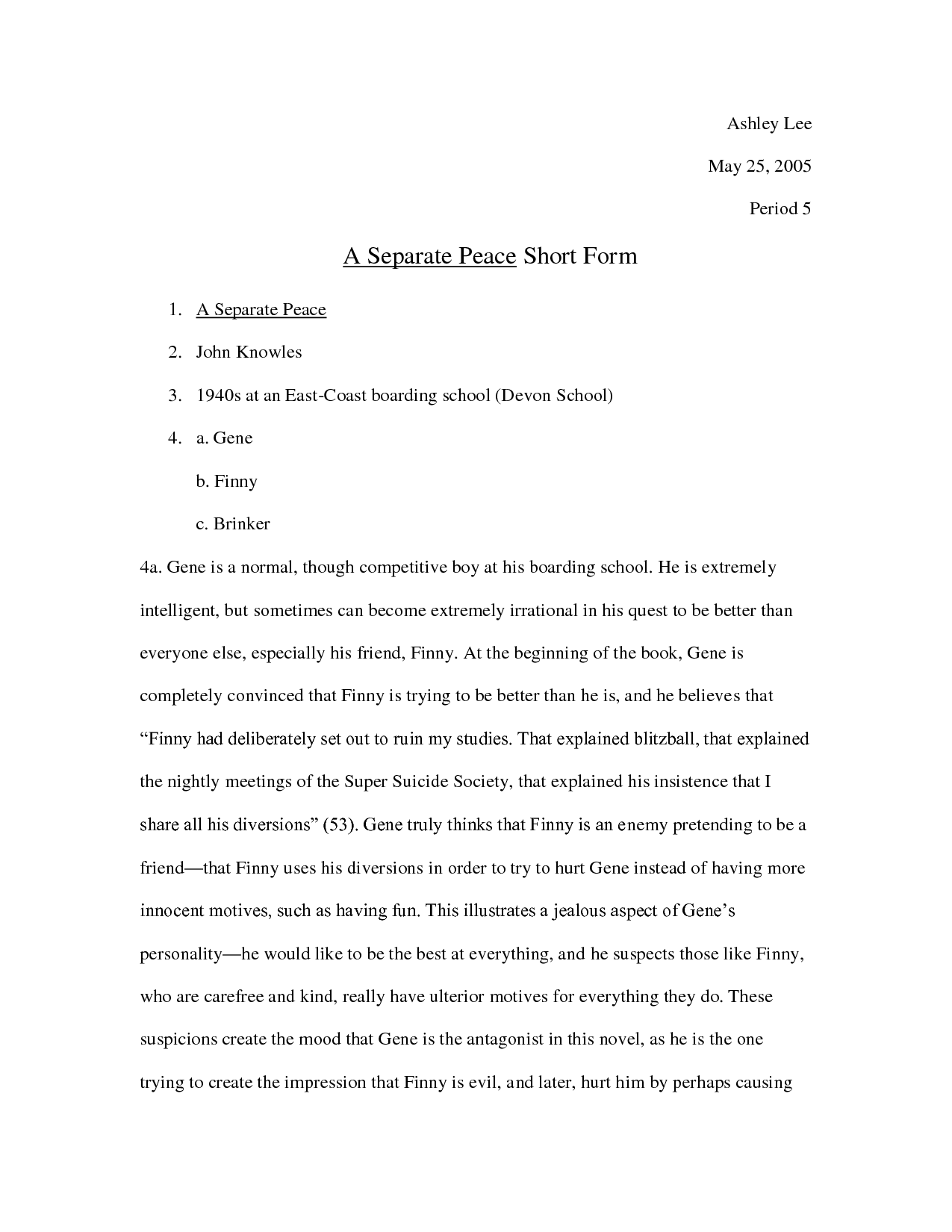 friendship in a separate peace essay A separate peace is a classic novel which takes place during world war ii, published in 1959 by john knowles this lesson provides an overview and.