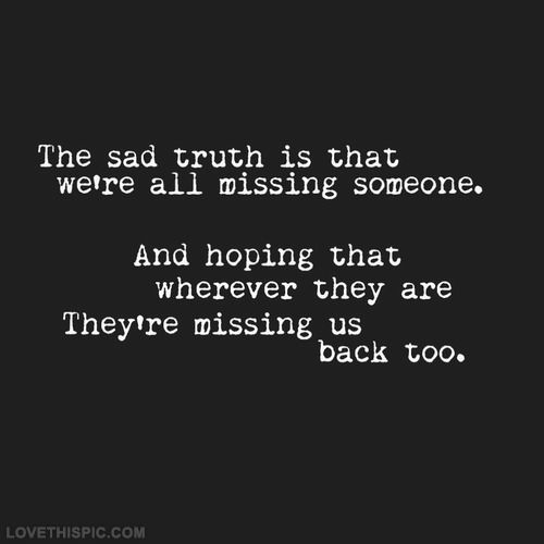 Sad I Miss U Quotes: Sad Quotes Missing Someone. QuotesGram