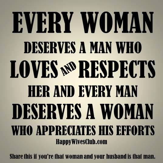 When A Man Respects A Woman Quote: Respect Husband Quotes. QuotesGram