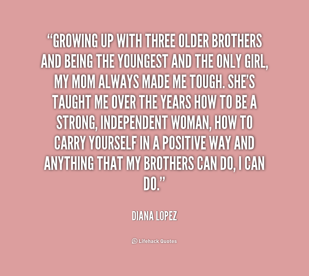 Quotes For Your Big Brother: Younger Brother Quotes. QuotesGram