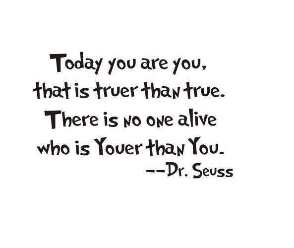 dr-seuss-quotes-today-you-are-you