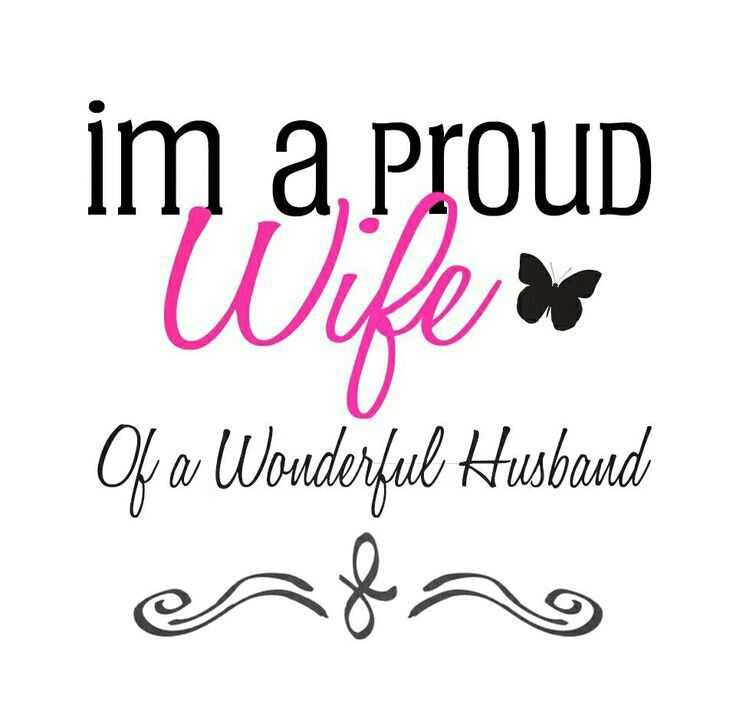 Love U Wife Quotes: Proud Of Your Husband Quotes. QuotesGram