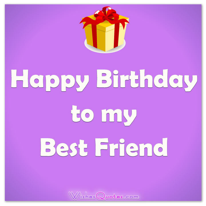 Happy Birthday To My Best Friend Quotes. QuotesGramHappy Birthday Friend Quotes Sayings