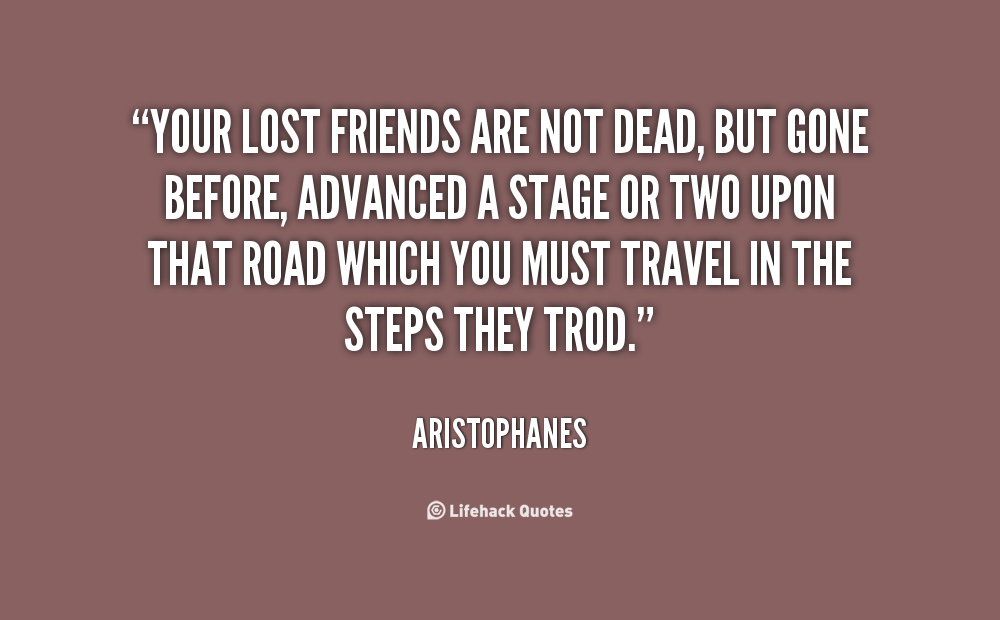 Quotes About Death Of A Friend Quotesgram: Friends That Died Picture Quotes. QuotesGram