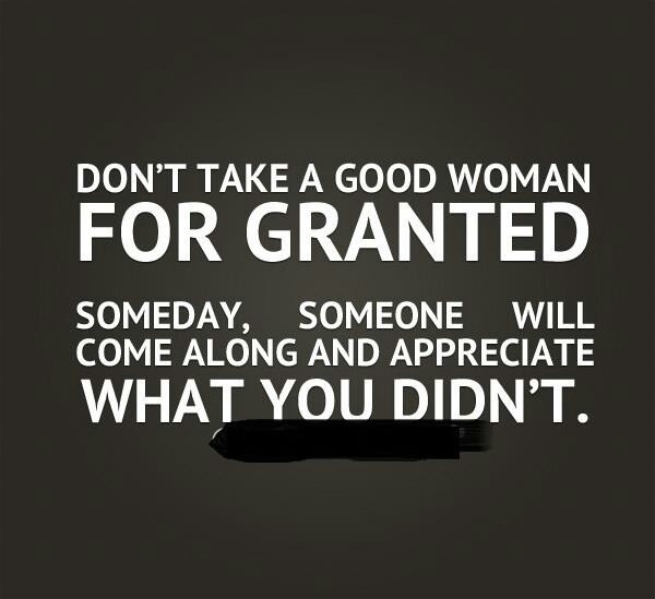 Dnr Take Anyone For Granted Quotes: Dont Take Me For Granted Quotes. QuotesGram
