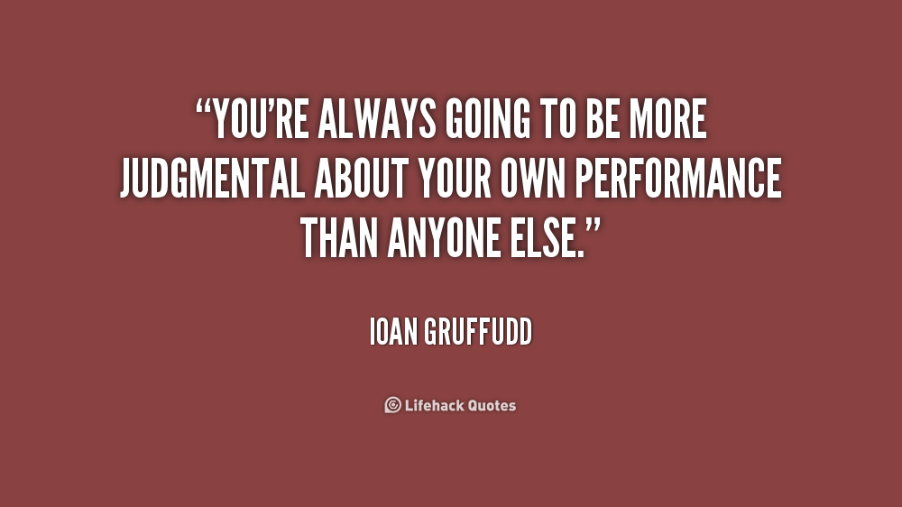 Quotes About Others Being Spiteful Quotesgram: Quotes About Being Judgemental. QuotesGram