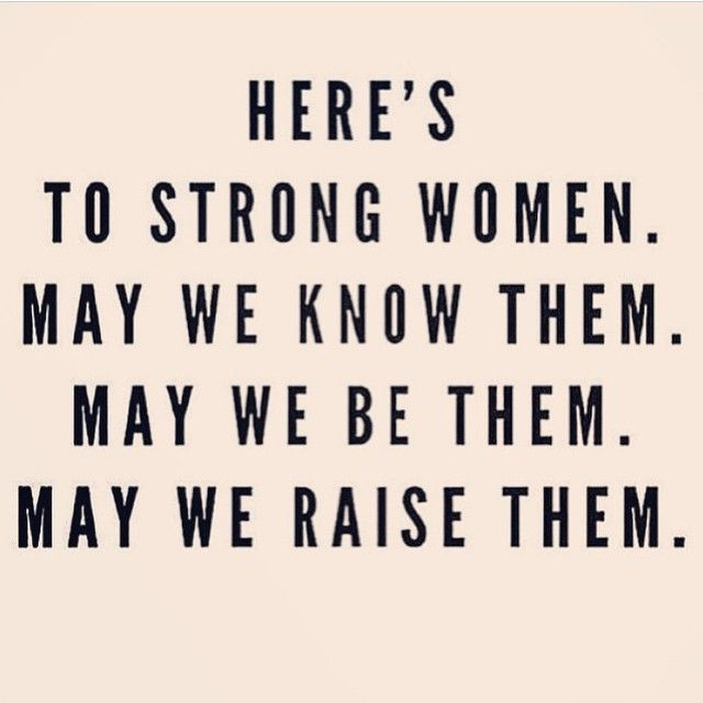 Heres To Strong Women Quotes. QuotesGram